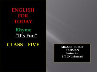 ENGLISH FOR TODAY CLASS � FIVE