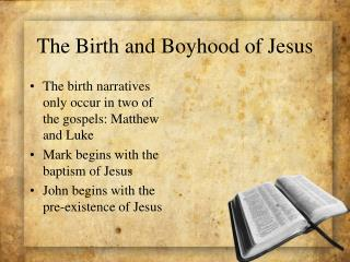 The Birth and Boyhood of Jesus