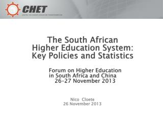 The  South African  Higher Education System:   Key Policies and Statistics