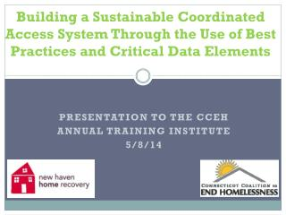 Presentation to the CCEH  Annual Training Institute 5/8/14