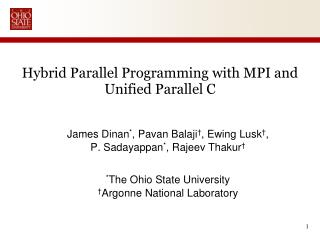 Hybrid Parallel Programming with MPI and Unified Parallel C