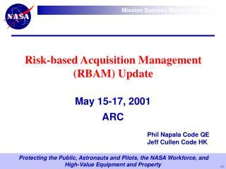 Risk-based Acquisition Management RBAM Update