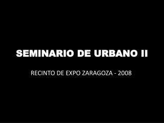 SEMINARIO DE URBANO II