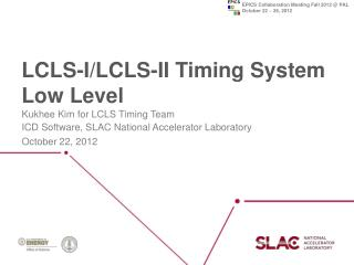 LCLS-I/LCLS-II Timing System Low Level