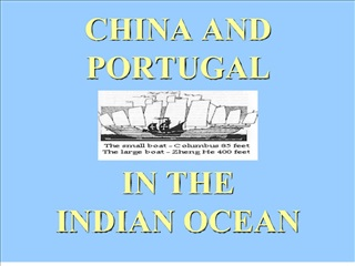 CHINA AND PORTUGAL   IN THE  INDIAN OCEAN