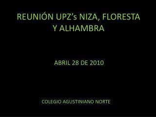 REUNIÓN  UPZ's  NIZA, FLORESTA Y ALHAMBRA