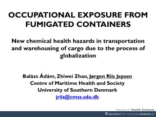 Balázs Ádám ,  Zhiwei  Zhao,  Jørgen Riis Jepsen Centre of Maritime Health and Society
