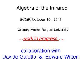 Algebra of the Infrared