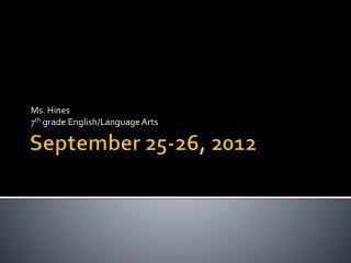 September  25-26,  2012