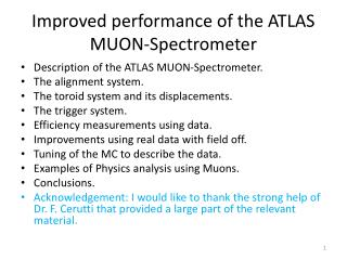 Improved performance of the ATLAS MUON-Spectrometer