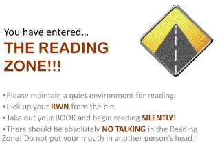 You have entered… THE READING  ZONE!!!