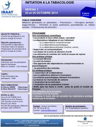 INITIATION A LA TABACOLOGIE NIVEAU  1 23  et  24 OCTOBRE 2014