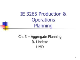 IE 3265 Production  Operations Planning
