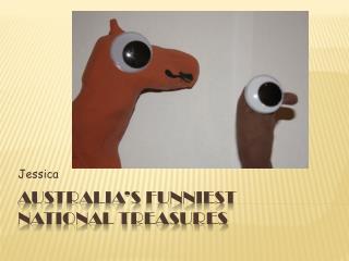 Australia�s Funniest National Treasures