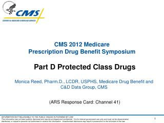 CMS 2012 Medicare  Prescription Drug Benefit Symposium