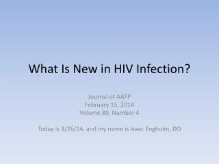 What Is New in HIV Infection?