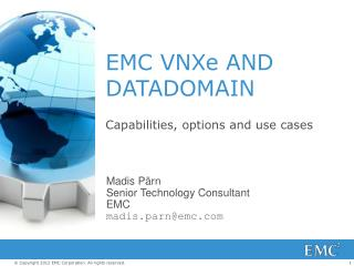 EMC  VNXe  AND DATA DOMAIN
