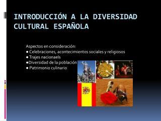 Introducción  a la  diversidad  cultural  española