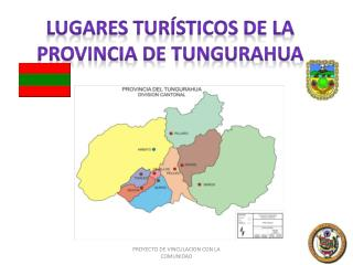 LUGARES TURÍSTICOS DE LA PROVINCIA DE TUNGURAHUA