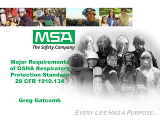 Major Requirements of OSHA Respiratory Protection Standard 29 CFR 1910.134 Greg  Gatcomb