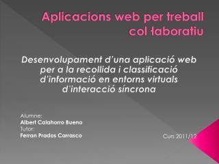 Aplicacions web per treball col·laboratiu