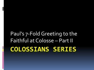 Colossians Series