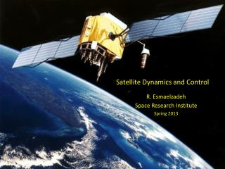 Satellite Dynamics and Control
