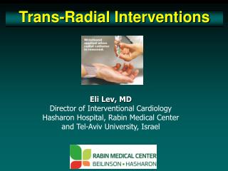 Trans-Radial Interventions