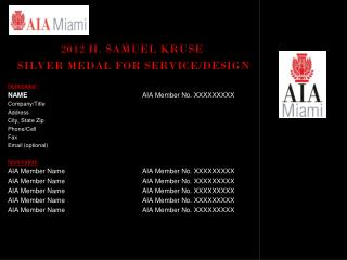 2012 H . Samuel  Kruse Silver Medal  for Service/Design Nomination