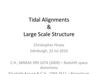 Tidal Alignments & Large Scale Structure