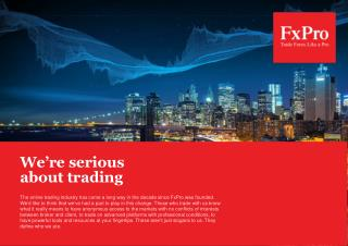 We'r e serious about trading