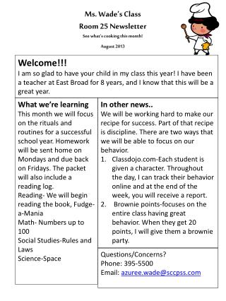 Ms. Wade's Class  Room 25 Newsletter See what's cooking this month! August 2013