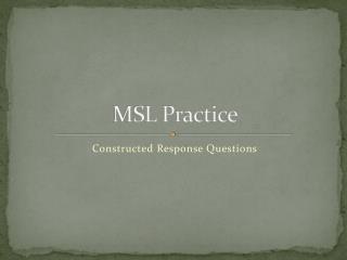 MSL Practice