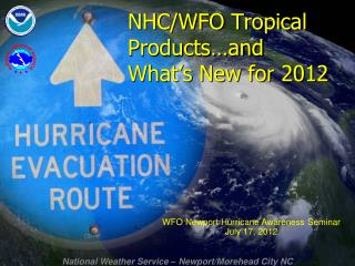 NHC/WFO Tropical Products�and  What�s New for 2012