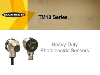 TM18 Series