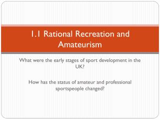 1.1 Rational Recreation and Amateurism