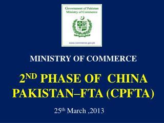 2 ND  PHASE OF   CHINA PAKISTAN–FTA (CPFTA)