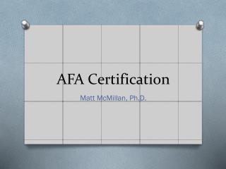 AFA Certification