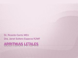 ARRITMIAS LETALES