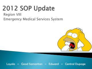 2012 SOP Update