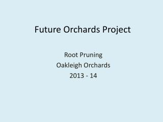 Future  Orchards Project