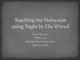Teaching the Holocaust using Night by Elie Wiesel