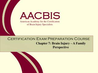 Chapter 7: Brain Injury   A Family Perspective