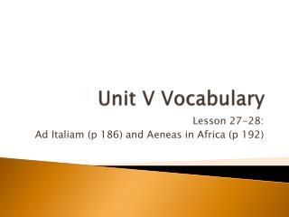 Unit V Vocabulary