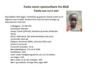 Fanta vores sponsorbarn fra Mali Fanta  født 31/12 2007