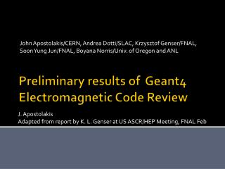 Preliminary results of  Geant4 Electromagnetic Code Review