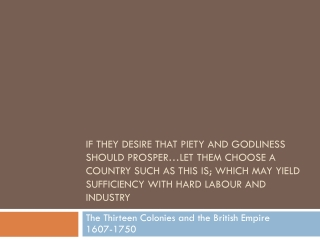 Early Colonial Society And the  British Empire