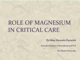 Role of Magnesium in Critical Care