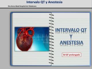 Intervalo QT y Anestesia
