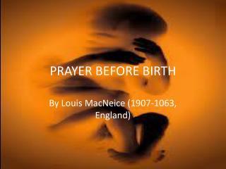 PRAYER BEFORE BIRTH